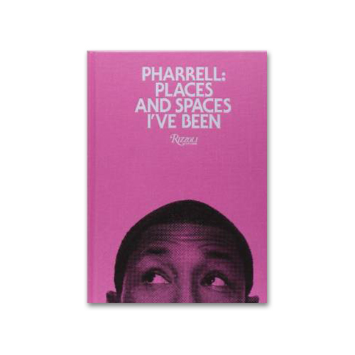 pharrell places and spaces ive been love the edit