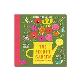 The Secret Garden: A BabyLit® Flowers Primer (BabyLit Books)