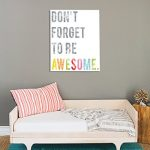 Don't Forget to Be Awesome Wall Art Print 18x24, Typography, Nursery Decor, Kid's Wall Art Print, Kid's Room Decor, Gender Neutral, Motivational Word Art, Inspirational Artwork for Kids