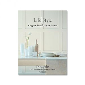 Tricia-Foley-Life-Style-Elegant-Simplicity-at-Home