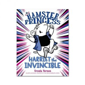 Hamster-Princess-Harriet-the-Invincible