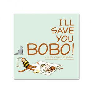 I'll-Save-You-Bobo!