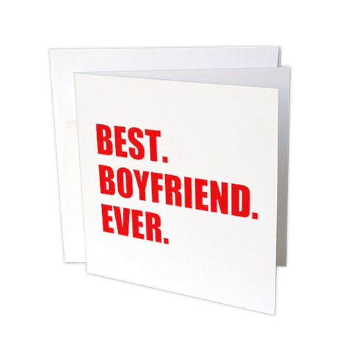 Best Boyfriend Ever Greeting Card