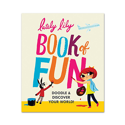 Lately Lily Book of Fun: Doodle and Discover Your World!